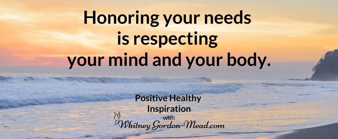 Honor your needs quote