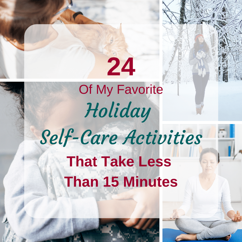 24 Holiday Self-Care Activities