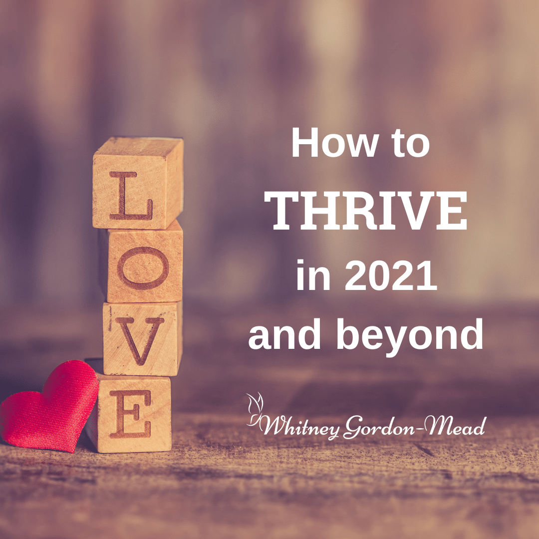 Thrive in 2021