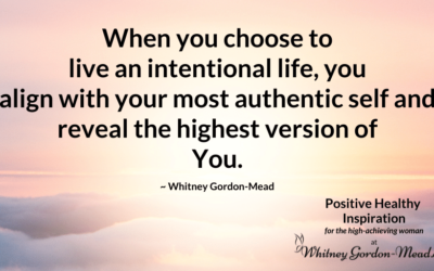 Live With Intention: Become the Highest Version of You