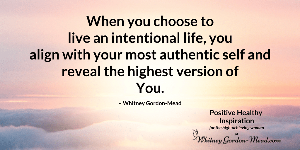 Whitney Gordon-Mead quote on living intentionally