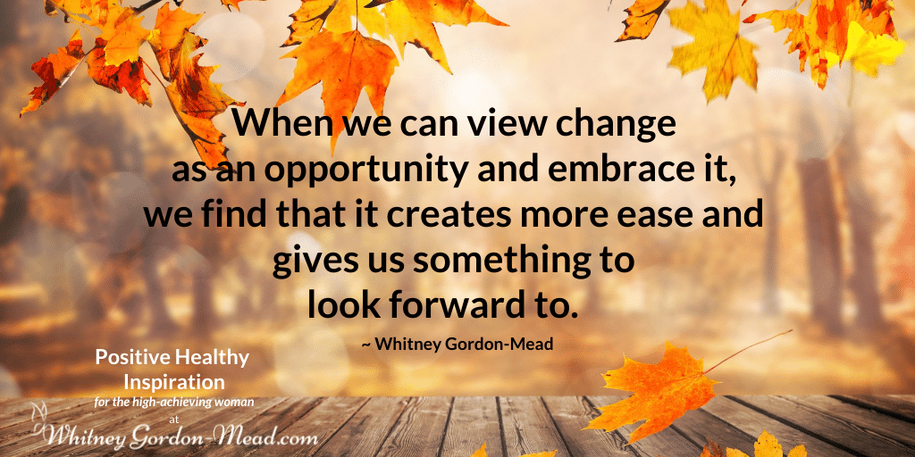 Whitney Gordon-Mead quote on viewing change as opportunity